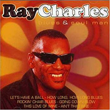 RAY CHARLES - Blues &, Soul Man - CD