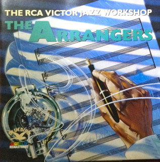 THE RCA VICTOR JAZZ WORKSHOP - The Arrangers - CD