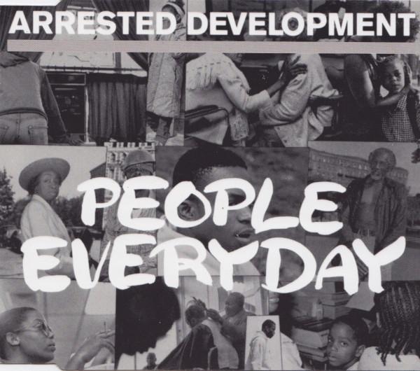 ARRESTED DEVELOPMENT - People Everyday - CD single