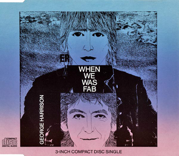 GEORGE HARRISON - When We Was Fab - CD single