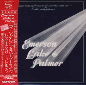 EMERSON, LAKE &, PALMER - Welcome Back, My Friends To The Show That Never Ends ~ Ladies And Gentlemen - CD