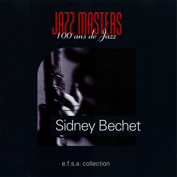 SIDNEY BECHET - Jazz Masters (100 Ans De Jazz) - CD