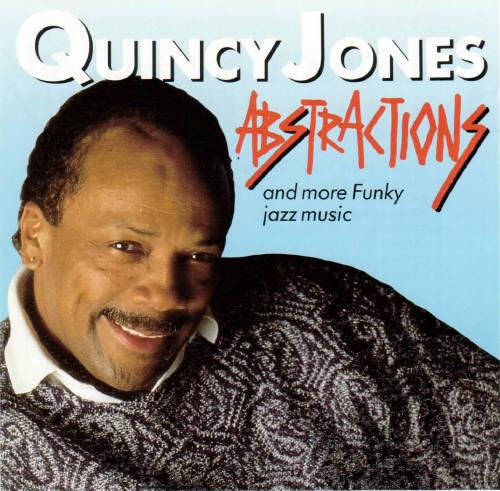 Quincy Jones Abstractions