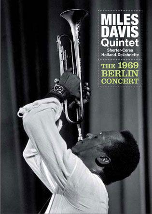 MILES DAVIS QUINTET - The 1969 Berlin Concert - DVD