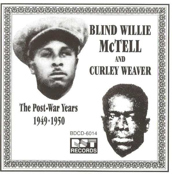 BLIND WILLIE MCTELL - The Post-War Years (1949-1950) - CD