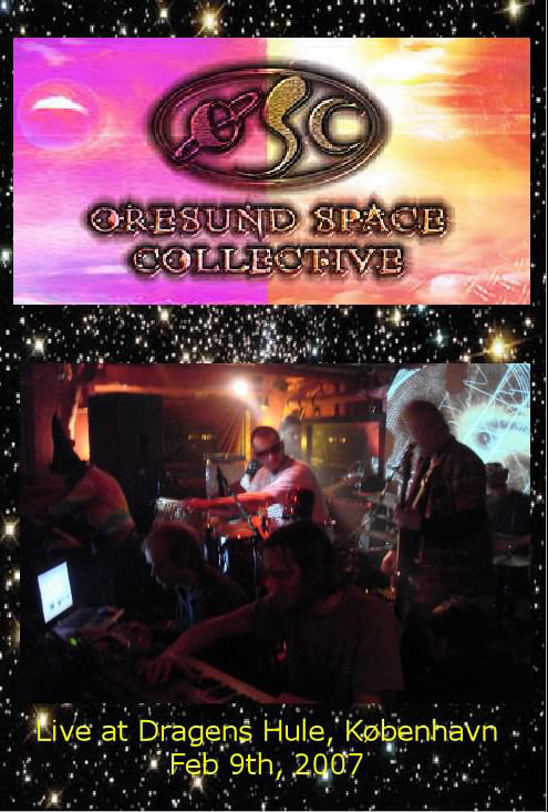 &#216,RESUND SPACE COLLECTIVE - Live Dragens Hule, Kobenhavn  Feb 9th, 2007 - DVD