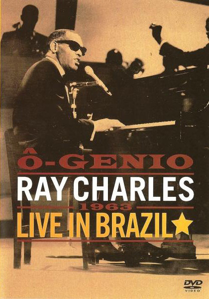 RAY CHARLES - Ô-Genio: Live In Brazil, 1963 - DVD