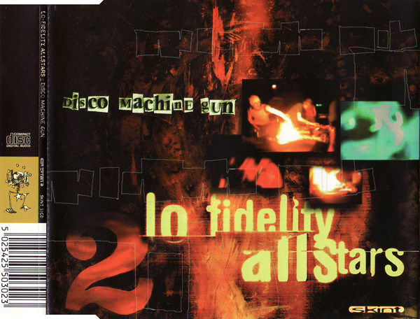 LO-FIDELITY ALLSTARS - Disco Machine Gun - CD single