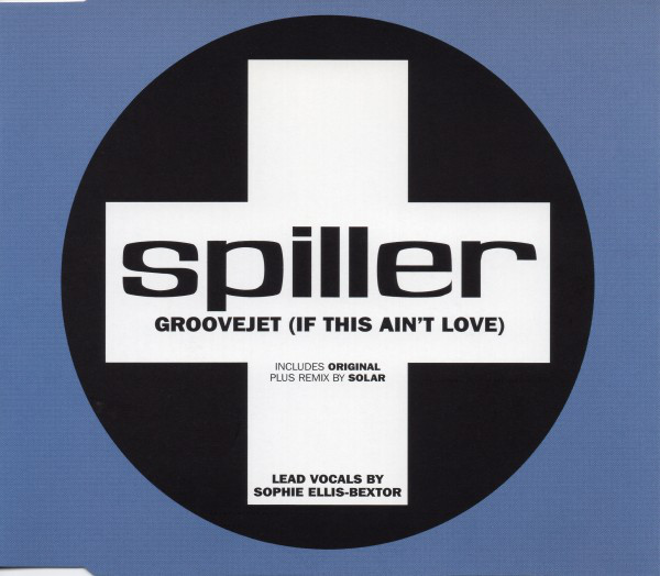 SPILLER - Groovejet (If This Ain`t Love) - CD single