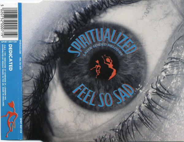 SPIRITUALIZED - Feel So Sad - CD single