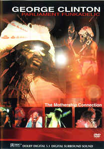 GEORGE CLINTON - The Mothership Connection - DVD