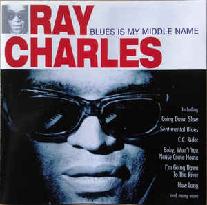 RAY CHARLES - Blues Is My Midddle Name - CD
