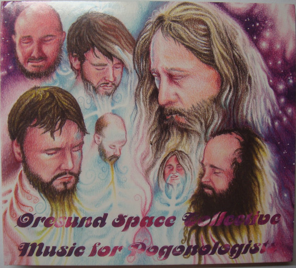 Ø,RESUND SPACE COLLECTIVE - Music For Pogonologists - CD