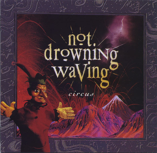 Not Drowning, Waving Circus
