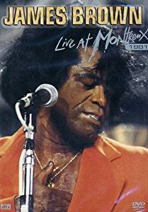 JAMES BROWN - Live At Montreux 1981 [DVD] [2006] - DVD