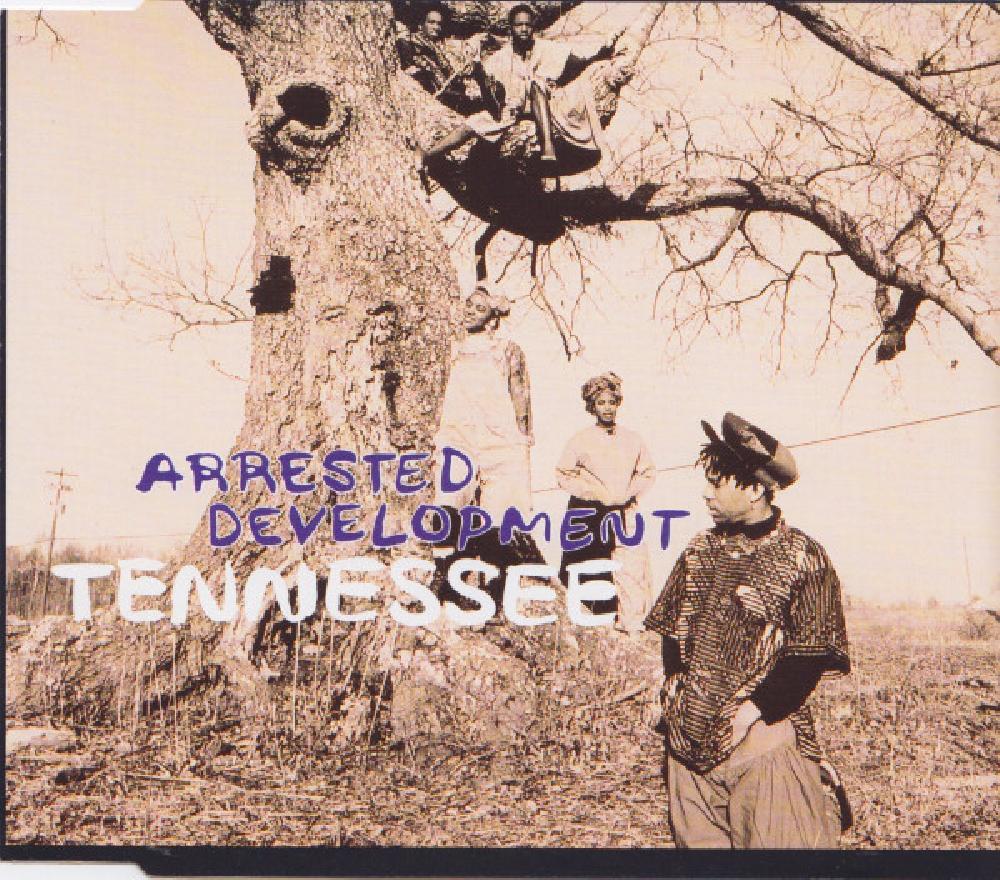 ARRESTED DEVELOPMENT - Tennessee - CD single