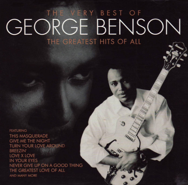 GEORGE BENSON - The Very Best Of George Benson - The Greatest Hits Of All - CD