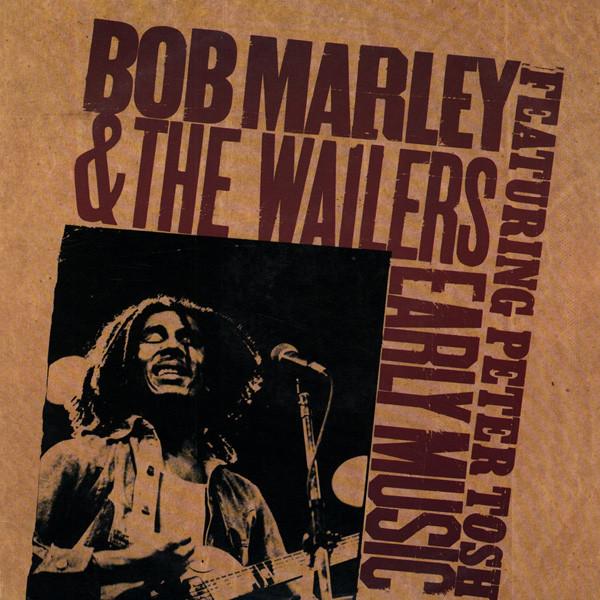 BOB MARLEY &, THE WAILERS - Early Music - CD