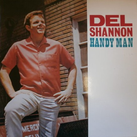 DEL SHANNON - Handy Man - LP