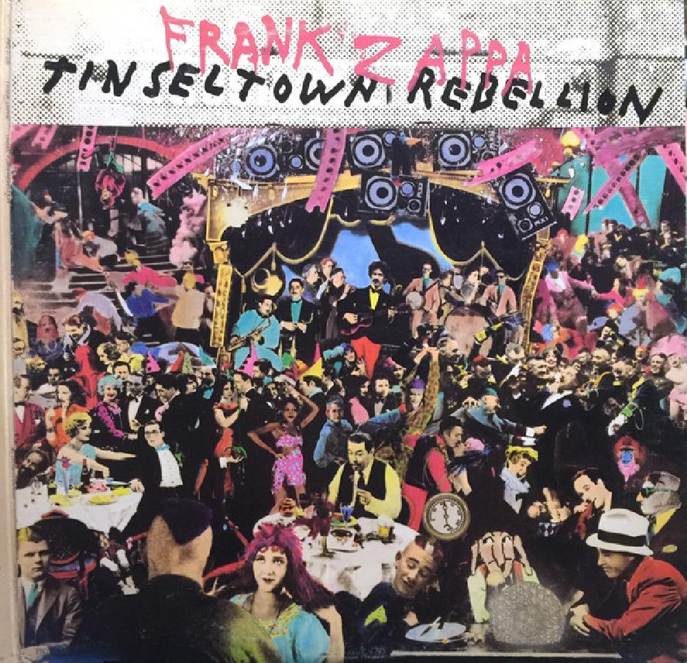 frank zappa tinsel town rebellion
