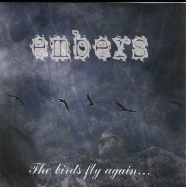 EMBERS - The Birds Fly Again... - CD