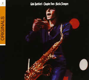 GATO BARBIERI - Chapter Two: Hasta Siempre - CD