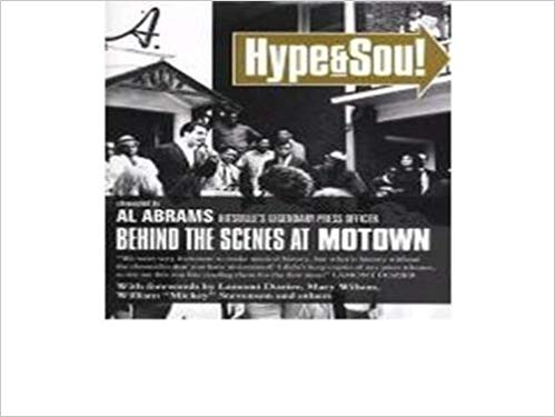 AL ABRAMS - Hype &amp, Soul: Behind the Scenes at Motown - Livre