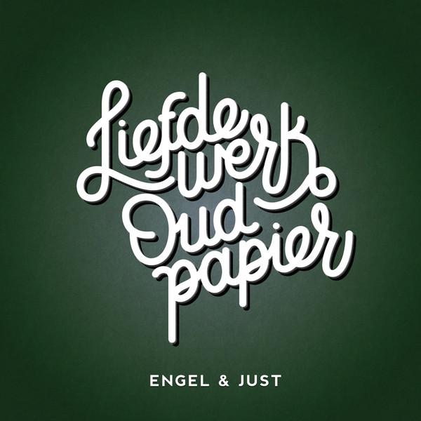 ENGEL &, JUST - Liefdewerk Oud Papier - CD
