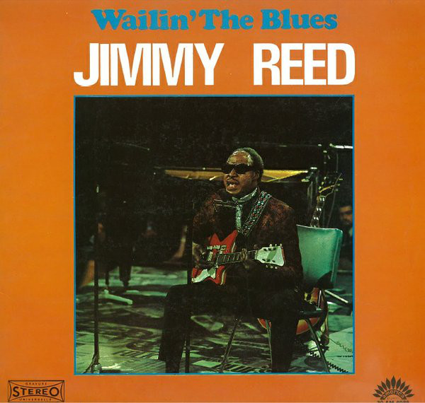 JIMMY REED - Wailin` The Blues - LP