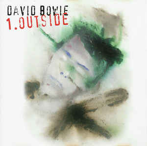 David Bowie 1. Outside (The Nathan Adler Diaries: A Hyper Cycle)