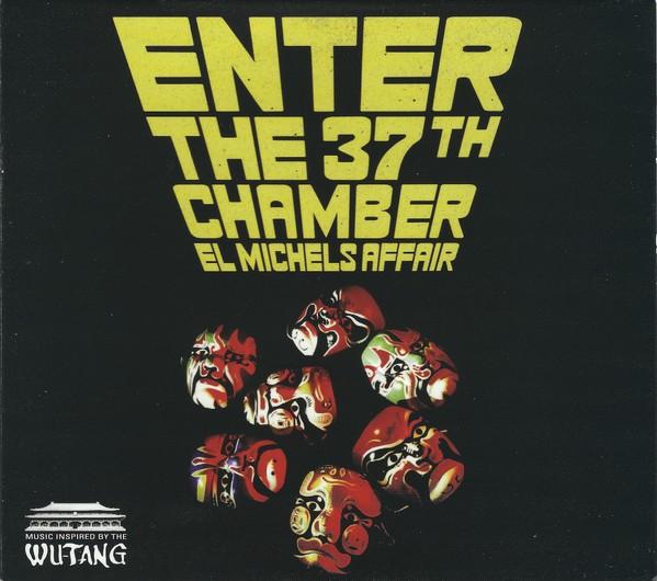 El Michels Affair Enter The 37th Chamber