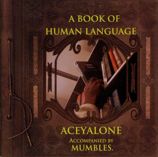 ACEYALONE - A Book Of Human Language - CD