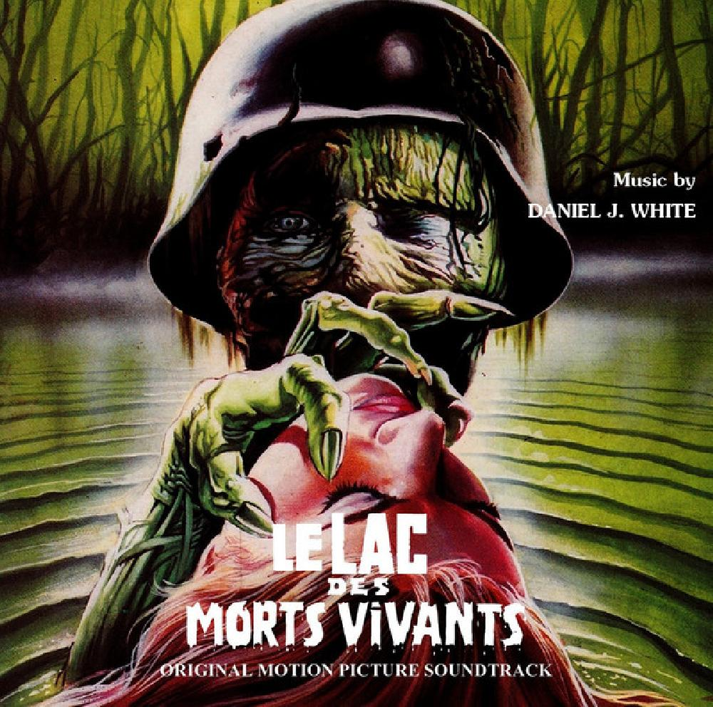 DANIEL J. WHITE - Le Lac des morts vivants (Original Motion Picture Soundtrack) - CD