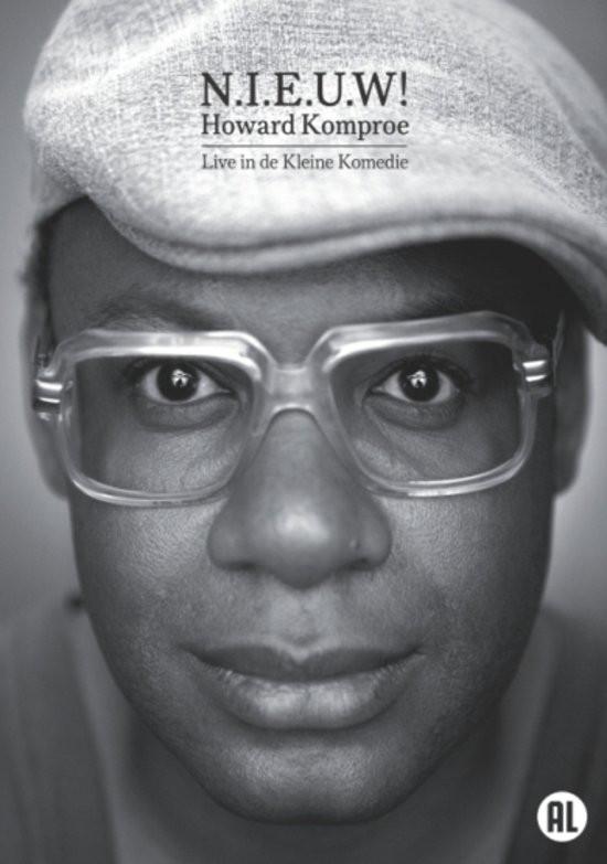 HOWARD KOMPROE - N.I.E.U.W! Live In De Kleine Komedie - DVD
