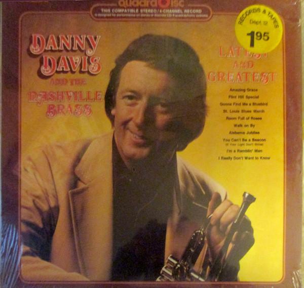 DANNY DAVIS &, THE NASHVILLE BRASS - Latest And Greatest - LP