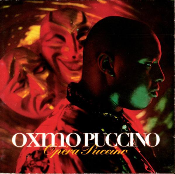 OXMO PUCCINO - Opera Puccino - CD