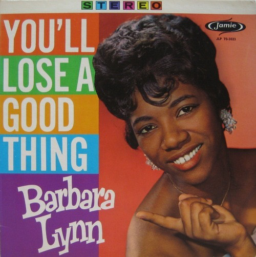 BARBARA LYNN - You`ll Lose A Good Thing - LP