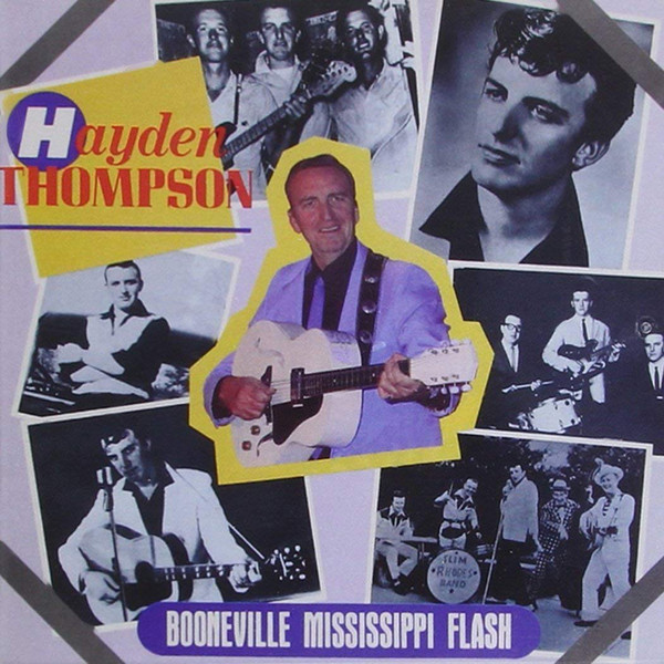 HAYDEN THOMPSON - Booneville Missisippi Flash /  The Time Is Now - CD