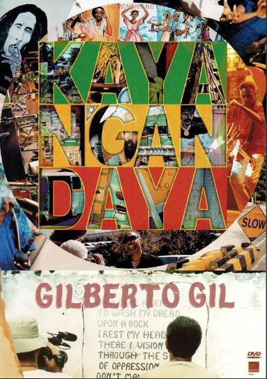 GILBERTO GIL - Kaya N`Gan Daya - DVD