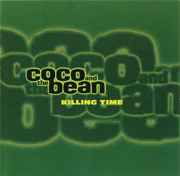 COCO AND THE BEAN - Killing Time - CD