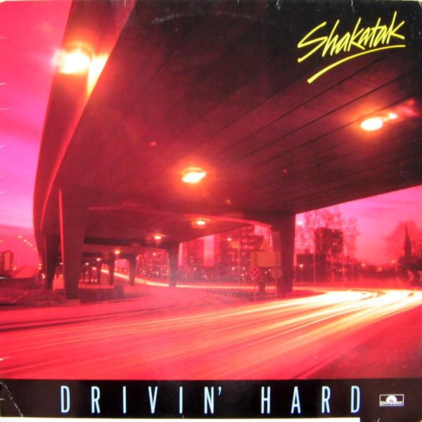 SHAKATAK - Drivin` Hard - LP