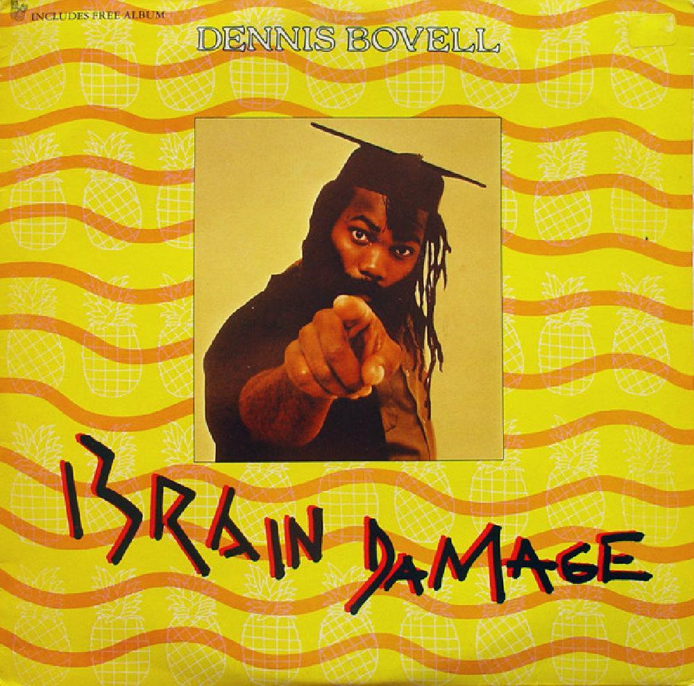 Dennis Bovell Brain Damage