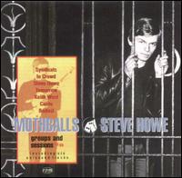 STEVE HOWE - Mothballs - Groups &, Sessions 64-69 - CD