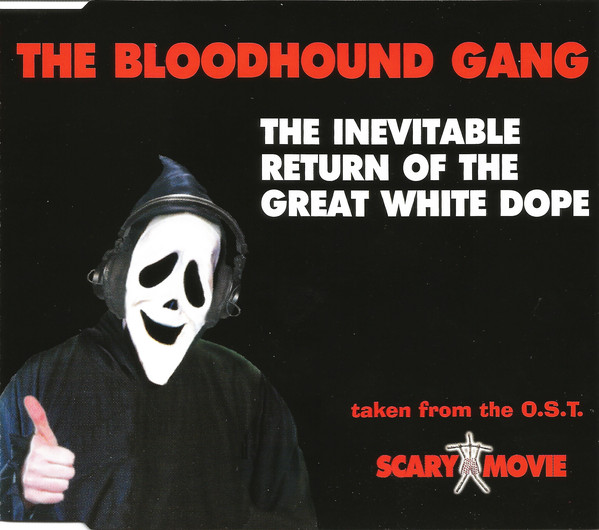 THE BLOODHOUND GANG - The Inevitable Return Of The Great White Dope - CD single