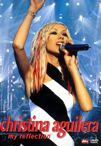 CHRISTINA AGUILERA - My Reflection - DVD