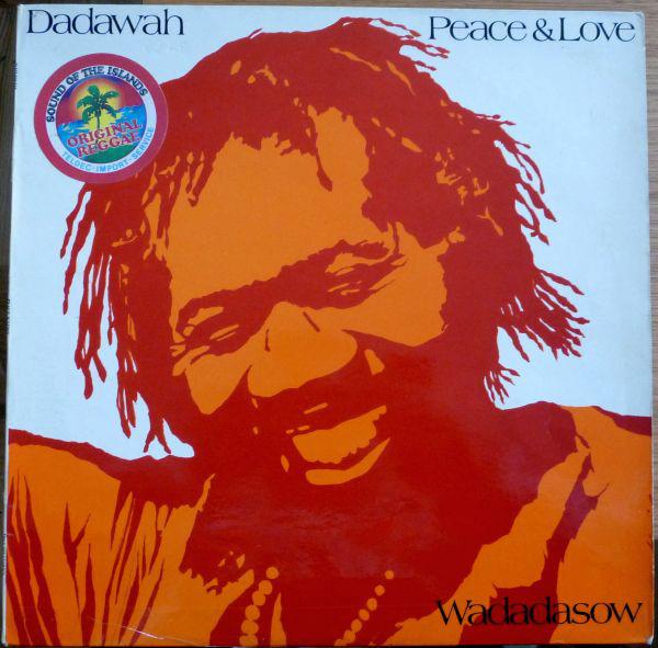 DADAWAH - Peace And Love - Wadadasow - LP