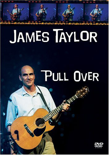 JAMES TAYLOR - Pull Over - DVD