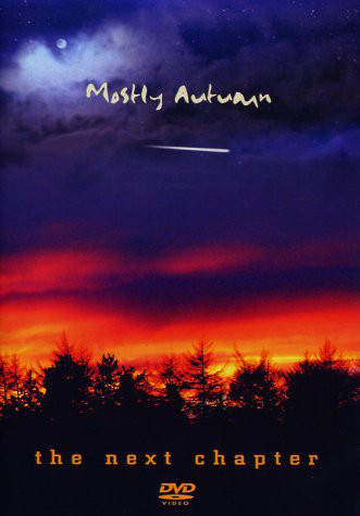 MOSTLY AUTUMN - The Next Chapter - DVD