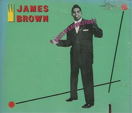 JAMES BROWN - Roots Of A Revolution - CD