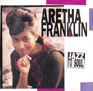 ARETHA FRANKLIN - Jazz To Soul - CD